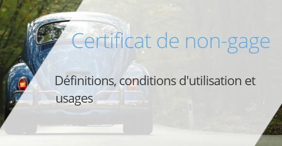 certificat non-gage